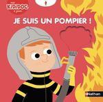 Je suis un pompier