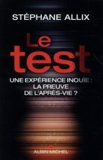 Le test une experience inouie