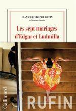 Les 7 mariages d edgar et ludmilla